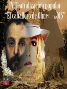 Representación popular «El caballero de Olmedo» 2015